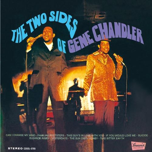GENE CHANDLER / ジーン・チャンドラー / THE TWO SIDES OF GENE CHANDLER / トゥ・サイズ・オブ・ジーン・チャンドラー