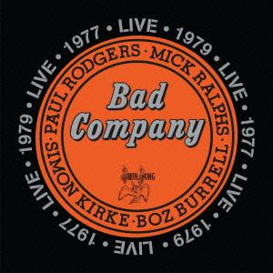 BAD COMPANY / バッド・カンパニー / LIVE 1977 & 1979