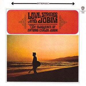 ANTONIO CARLOS JOBIM / アントニオ・カルロス・ジョビン / ラヴ・ストリングス・アンド・ジョビン