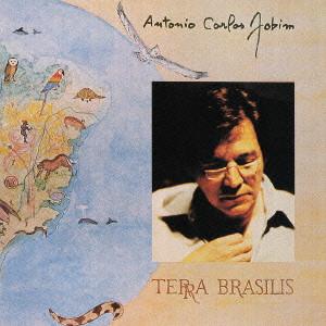 ANTONIO CARLOS JOBIM / アントニオ・カルロス・ジョビン / テラ・ブラジリス