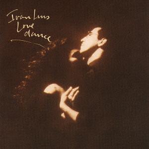 IVAN LINS / イヴァン・リンス / LOVE DANCE