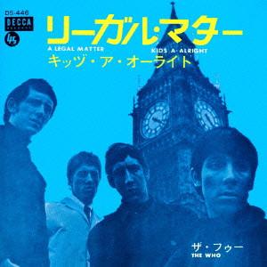 THE WHO / ザ・フー / リーガル・マター <日本デビュー50周年記念企画 7インチ・サイズ紙ジャケットSHM-CD>
