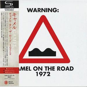 CAMEL / キャメル / キャメル・オン・ザ・ロード 1972 - リマスター/SHM-CD