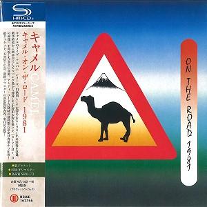 CAMEL / キャメル / キャメル・オン・ザ・ロード 1981 - リマスター/SHM-CD