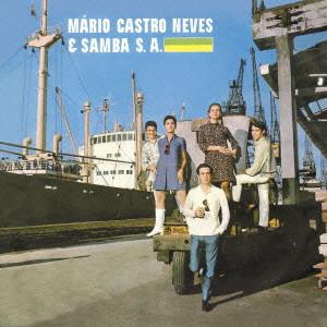 マリオ・カストロ・ネヴィス&サンバS.A. / マリオ・カストロ・ネヴィス&サンバ・S.A.