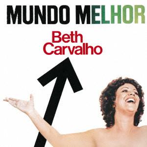 BETH CARVALHO / ベッチ・カルヴァーリョ / すばらしき世界