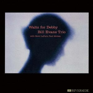 BILL EVANS / ビル・エヴァンス / Waltz for Debby / ワルツ・フォー・デビイ(紙)