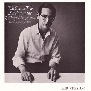 BILL EVANS / ビル・エヴァンス / Sunday At The Village Vanguard / サンデイ・アット・ザ・ヴィレッジ・ヴァンガード(紙)