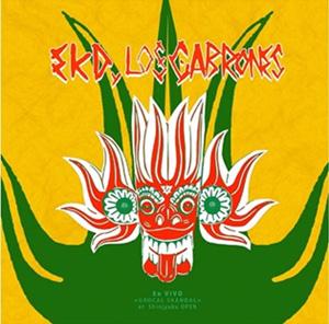 EKD y Los Cabrones / En Vivo -GROCAL SKANDAL-