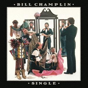 BILL CHAMPLIN / ビル・チャンプリン / 独身貴族