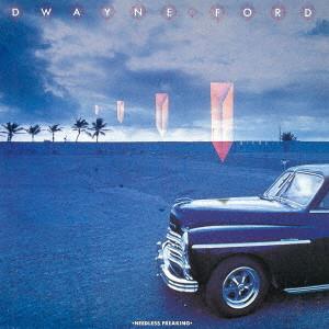 DWAYNE FORD / ドウェイン・フォード / ストレンジャー・イン・パラダイス