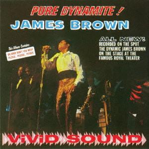 JAMES BROWN / ジェームス・ブラウン / PURE DYNAMITE: LIVE AT THE ROYAL / ピュア・ダイナマイト!