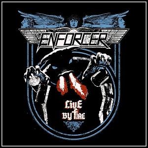 ENFORCER (from Sweden) / エンフォーサー (from Sweden) / LIVE BY FIRE / ライヴ・バイ・ファイア