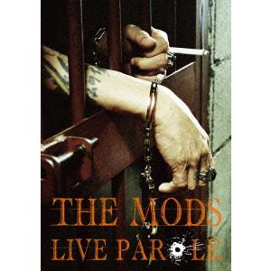 THE MODS / ザ・モッズ / LIVE PAROLE
