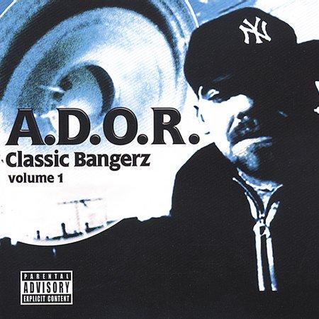 A.D.O.R. / CLASSIC BANGERZ VOLUME ONE