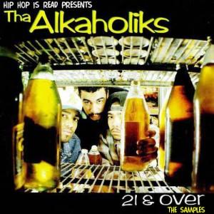 ALKAHOLIKS / 21 & OVER