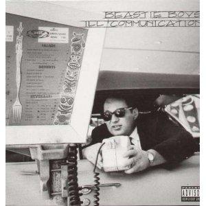 BEASTIE BOYS / ビースティ・ボーイズ / ILL COMMUNICATION
