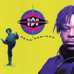 DAS EFX   / DEAD SERIOUS