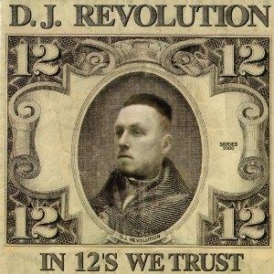 DJ REVOLUTION / DJレヴォリューション / In 12s We Trust - 2LP -