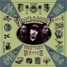 FUNKDOOBIEST / ファンクドゥービエスト / BROTHAS DOOBIE