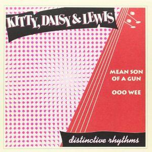 """KITTY, DAISY & LEWIS / キティー・デイジー & ルイス / MEAN SON OF A GUN (7"""")"""