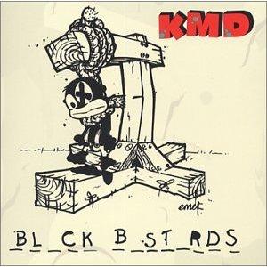 KMD / BLACK BASTARDS