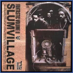 SLUM VILLAGE / スラムヴィレッジ / FANTASTIC VOLUME II