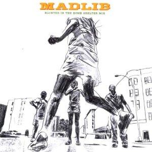 MADLIB / マッドリブ / MADLIB-BLUNTED IN THE BOMB...