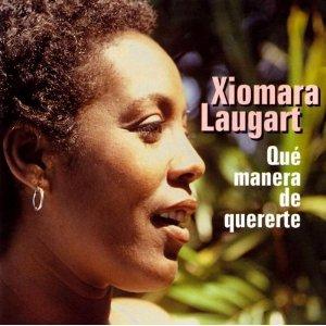 XIOMARA LAUGART / シオマラ・ラウガー / QUE MANERA DE QUERERTE