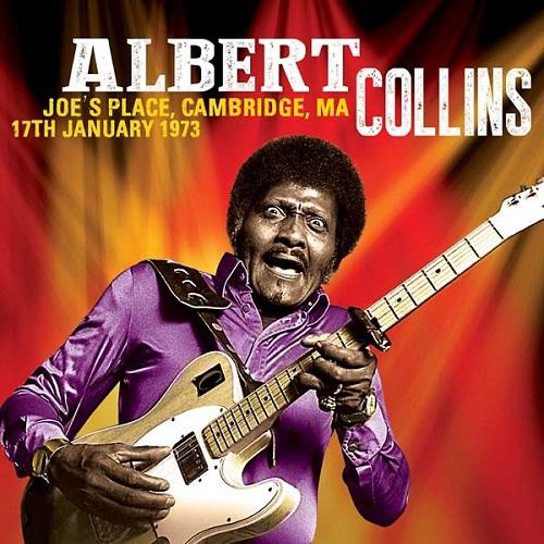 ALBERT COLLINS / アルバート・コリンズ / JOE'S PLACE, CAMBRIDGE, MA 17TH JANUARY 1973