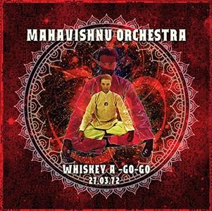 MAHAVISHNU ORCHESTRA / マハヴィシュヌ・オーケストラ / Whiskey a-Go-Go 27.03.72