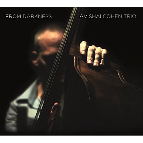 AVISHAI COHEN (BASS) / アヴィシャイ・コーエン / From Darkness(CD)