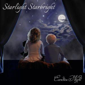 CANDICE NIGHT / STARLIGHT STARBRIGHT