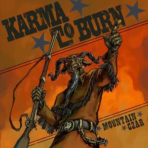 KARMA TO BURN / カルマ・トゥ・バーン / MOUNTAIN CZAR<DIGI>
