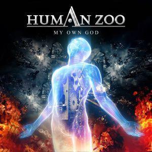HUMAN ZOO / ヒューマン・ズー / MY OWN GOD