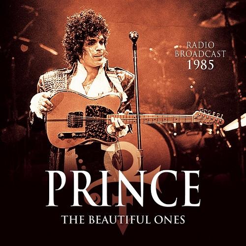PRINCE / プリンス / BEAUTIFUL ONES - RADIO BROADCAST 1985