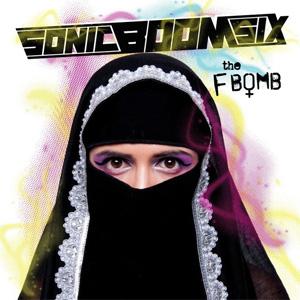 SONIC BOOM SIX / ソニックブームシックス / THE F-BOMB