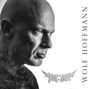 WOLF HOFFMANN / ウルフ・ホフマン / HEADBANGERS SYMPHONY<DIGI>