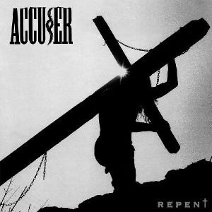 ACCUSER / REPENT